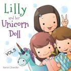 Lilly and Her Unicorn Doll: Book 5: Forgiveness and Compassion Cover Image