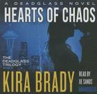 Hearts of Chaos (Deadglass Trilogy #3) Cover Image