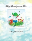 My Family and Me: A Baby Memory Book for Donor Kids Cover Image