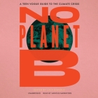 No Planet B: A Teen Vogue Guide to Climate Justice Cover Image
