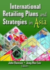 International Retailing Plans and Strategies in Asia Cover Image