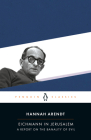 Eichmann in Jerusalem: A Report on the Banality of Evil (Penguin Classics) Cover Image