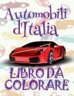 ✌ Automobili d'Italia ✍ Auto Libro da Colorare ✎: Libri da Colorare In Eta Prescolare ✍ Libri da Colorare per I Bambini In Eta Cover Image