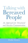 Talking with Bereaved People: An Approach for Structured and Sensitive Communication Cover Image