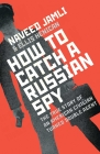 How to Catch a Russian Spy Cover Image
