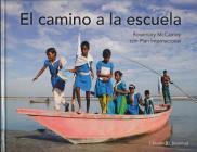 El Camino a la Escuela = The Way to School Cover Image