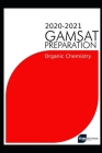 GAMSAT Organic Chemistry(Section 3) 2020 preparation manuals(The Guru Method): Efficient methods, detailed techniques, proven strategies, and GAMSAT s Cover Image