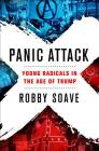 Panic Attack: Young Radicals in the Age of Trump Cover Image