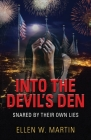 Into the Devil's Den: Snared by Their Own Lies Cover Image
