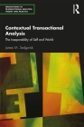 Contextual Transactional Analysis: The Inseparability of Self and World Cover Image