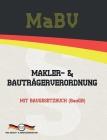 MaBV - Makler- und Bauträgerverordnung: Mit Baugesetzbuch (BauGB) Cover Image