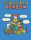 How to Be a Person Cover Image