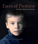 Faces of Promise: Looking Beyond Autism Cover Image