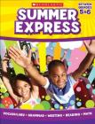 Summer Express, Between Grades 5 & 6 Cover Image