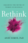 Rethink: Smashing the Myths of Women in Business Cover Image
