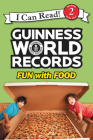 Guinness World Records: Fun with Food (I Can Read Level 2) Cover Image