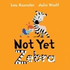 Not Yet Zebra Cover Image