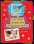 Take Note! Taking and Organizing Notes (Information Explorer Junior) Cover Image