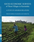 Socio-Economic Surveys of Three Villages in Karnataka: A Study of Agrarian Relations (Project on Agrarian Relations in India #3) Cover Image