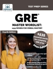 GRE Master Wordlist: 1535 Words for Verbal Mastery (Test Prep) Cover Image