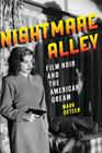 Nightmare Alley: Film Noir and the American Dream Cover Image
