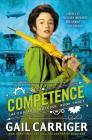 Competence (The Custard Protocol #3) Cover Image