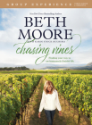 Chasing Vines Group Experience: Finding Your Way to an Immensely Fruitful Life Cover Image