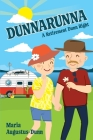 Dunnarunna: A Retirement Dunn Right Cover Image