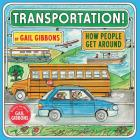 Transportation!: How People Get Around Cover Image