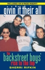 Givin' It Their All: The Backstreet Boys' Rise to the Top Cover Image