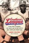 Southern League: A True Story of Baseball, Civil Rights, and the Deep South's Most Compelling Pennant Race Cover Image