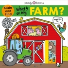 What's on My Farm?: A slide-and-find book with flaps Cover Image