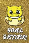 Goal Getter: Live Your Life Motivational Journal with Yellow Dragon Art Design and Gold Glitter Effect Background. Inspirational Co Cover Image