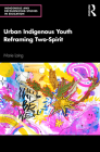 Urban Indigenous Youth Reframing Two-Spirit Cover Image