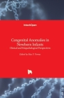 Congenital Anomalies in Newborn Infants: Clinical and Etiopathological Perspectives Cover Image