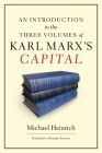 An Introduction to the Three Volumes of Karl Marx's Capital Cover Image