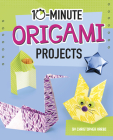 10-Minute Origami Projects Cover Image