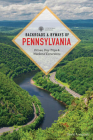 Backroads & Byways of Pennsylvania: Drives, Day Trips & Weekend Excursions Cover Image