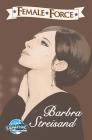 Female Force: Barbra Streisand Cover Image