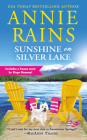 Sunshine on Silver Lake: Includes a bonus novella (Sweetwater Springs #5) Cover Image