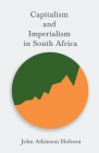 Capitalism and Imperialism in South Africa Cover Image