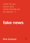 What Do We Know and What Should We Do about Fake News? Cover Image