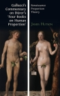 Gallucci's Commentary on Dürer's 'Four Books on Human Proportion': Renaissance Proportion Theory Cover Image