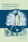 Gender, Politics, and Democracy: Women's Suffrage in China Cover Image