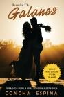 Ronda de Galanes: 3 Novelas Románticas (Incluye Alma Silvestre y Cura de Amor) Cover Image