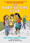 The Truth About Stacey (Baby-Sitters Club Graphic Novel #2): Graphix Book (Revised edition): Full-Color Edition (The Baby-Sitters Club Graphix #2) Cover Image