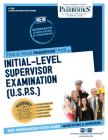 Initial-Level Supervisor Examination (U.S.P.S.) (Career Examination) Cover Image