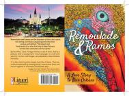 Remoulade and Ramos: A Love Story to New Orleans Cover Image