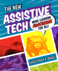 The New Assistive Tech: Make Learning Awesome for All! Cover Image