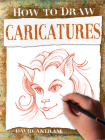 Caricatures (How to Draw) Cover Image